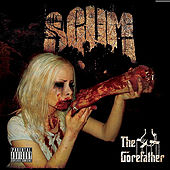 Play & Download The Gorefather by Scum | Napster