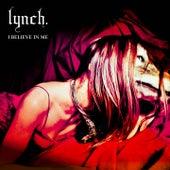 I Believe in Me by Lynch