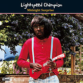 Midnight Surprise by Lightspeed Champion