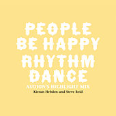 Play & Download People Be Happy / Rhythm Dance (Audion Remix) by Kieran Hebden and Steve Reid | Napster