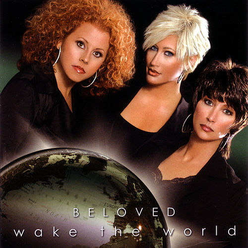 Play & Download Wake The World by Beloved | Napster