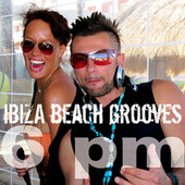 Ibiza Beach Grooves 6 pm by Various Artists