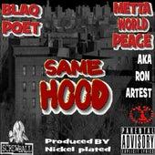 Play & Download Samehood (feat. Meeta World Peace) by Blaq Poet | Napster