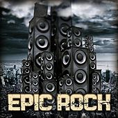 Play & Download Epic Rock by Various Artists | Napster