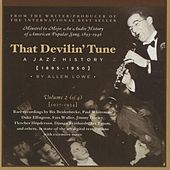 Play & Download That Devilin' Tune: A Jazz History (1895-1950), Vol. 2 (1927-1934) by Various Artists | Napster