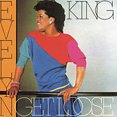 Play & Download Get Loose by Evelyn Champagne King | Napster