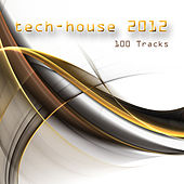 Play & Download Tech-House 2012 100 Tracks by Various Artists | Napster