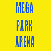 Mega Park Arena by Various Artists