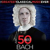 Play & Download The Greatest Classical Music Ever! Air - 50 Best Bach by Various Artists | Napster