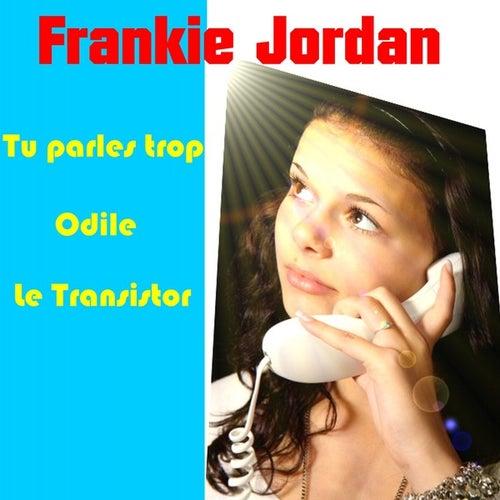 Play & Download Tu Parles Trop by Frankie Jordan | Napster