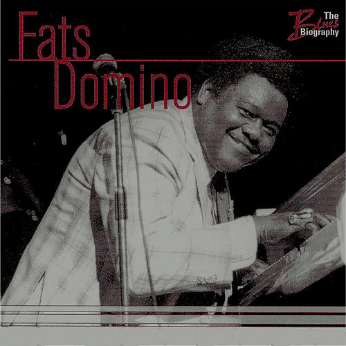 Play & Download The Blues Biography by Fats Domino | Napster