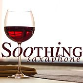 Saxaphone - Soothing Songs by Saxaphone Songs Music