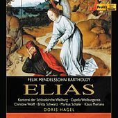 Play & Download Mendelssohn: Elijah by Christine Wolff | Napster