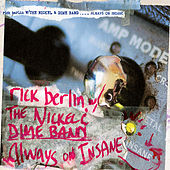 Play & Download Always On Insane by Rick Berlin | Napster