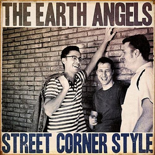 Play & Download 'Street Corner Style' by The Earth Angels | Napster