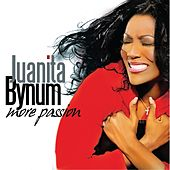 Play & Download More Passion by Juanita Bynum | Napster