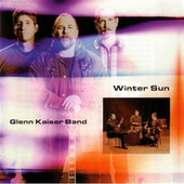 Play & Download Winter Sun by Glenn Kaiser Band | Napster
