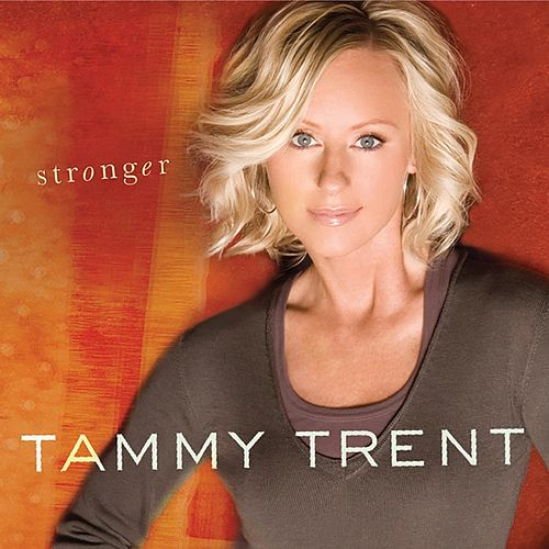 Stronger by Tammy Trent