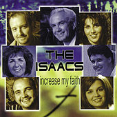 Play & Download Increase My Faith by The Isaacs | Napster