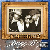 Play & Download Doggy Bag by Tha Dogg Pound | Napster