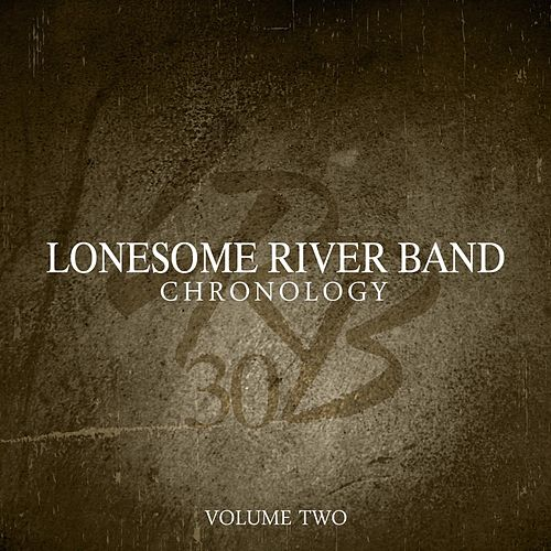 Chronology, Volume 2 by Lonesome River Band