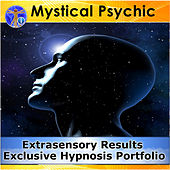 Mystical Psychic - Extrasensory Results Exclusive Hypnosis Portfolio by Rapid Hypnosis Success
