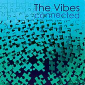 Connected by Vibes