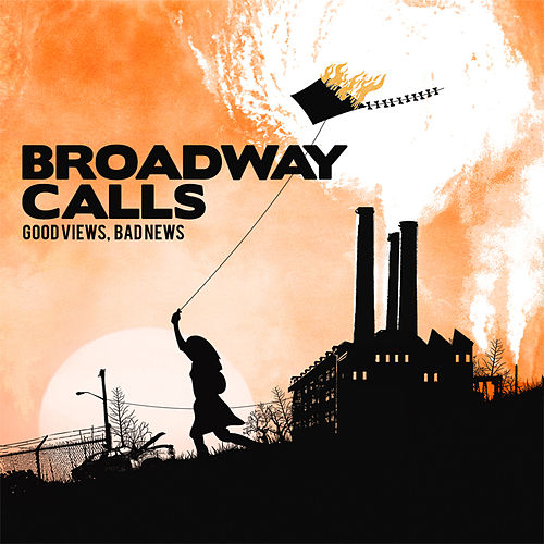 Good Views, Bad News by Broadway Calls