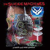 Play & Download A Match & Some Gasoline by Suicide Machines | Napster