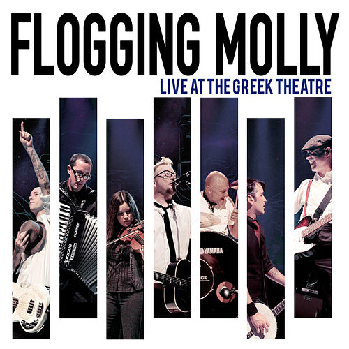 Play & Download Live at the Greek Theatre by Flogging Molly | Napster