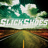 Play & Download Far From Nowhere by Slick Shoes | Napster