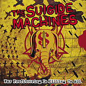 Play & Download War Profiteering Is Killing Us All by Suicide Machines | Napster