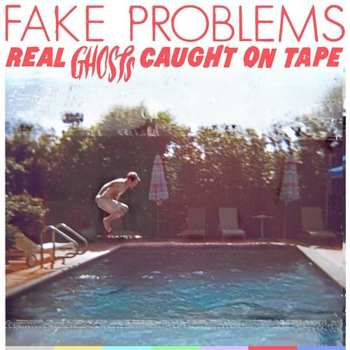 Play & Download Real Ghosts Caught On Tape by Fake Problems | Napster