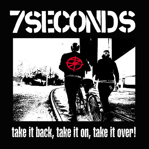 Play & Download Take It Back, Take It On, Take It Over! by 7 Seconds | Napster