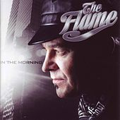 Play & Download In the Morning by The Flame | Napster