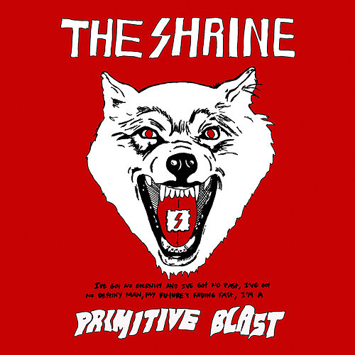 Play & Download Primitive Blast by The Shrine | Napster