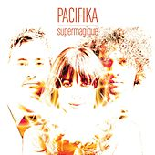 SuperMagique by Pacifika