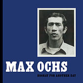 Play & Download Hooray for Another Day by Max Ochs | Napster