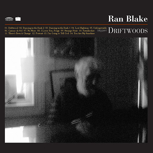 Play & Download Driftwoods by Ran Blake | Napster