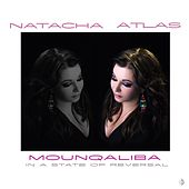 Play & Download Mounqaliba by Natacha Atlas | Napster