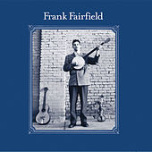Frank Fairfield by Frank Fairfield