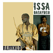 Issa Remixed by Issa Bagayogo