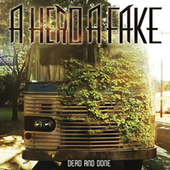 Play & Download Dead and Done - Single by A Hero A Fake | Napster