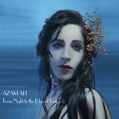 Play & Download From Night To The Edge Of Day by Azam Ali | Napster