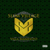 Play & Download Villa Manifesto by Slum Village | Napster