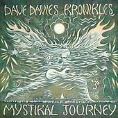 Dave Davies Kronikles: Mystical Journey - Original Soundtrack Recording von Dave Davies