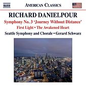 Play & Download Danielpour: First Light - The Awakened Heart - Symphony No. 3,