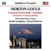Gould: Concerto Grosso - Cinerama Holiday Suite - World War I - Formations by Various Artists