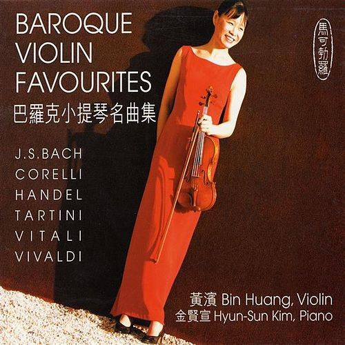 Play & Download Baroque Violin Favourites by Bin Huang   Napster