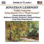 Leshnoff, J.: Violin Concerto / Distant Reflections / String Quartet No. 1 by Various Artists